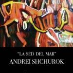 """La sed del Mar"". Andrei ShchurokArtMallorca tie"