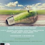 """Arte VEGANO """"BIOART MALLORCA""""Art Mallorca y Crom"""